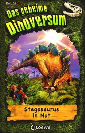 Das geheime Dinoversum 07. Stegosaurus in Not