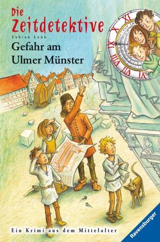 Die Zeitdetektive 19: Gefahr am Ulmer Münster