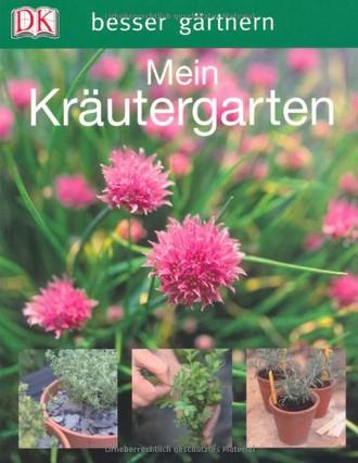 besser gärtnern - Mein Kräutergarten