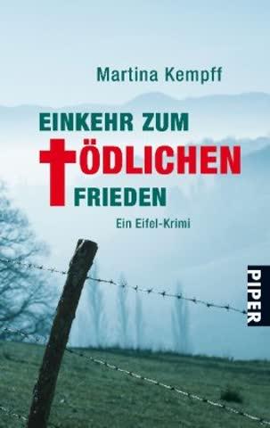 EinKEHR zum tödlichen Frieden: Ein Eifel-Krimi (Eifelkrimis, Band 25253)