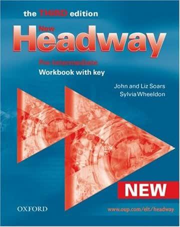 New Headway: Pre-Intermediate: Workbook: With Key: Workbook with Key Pre-intermediate lev