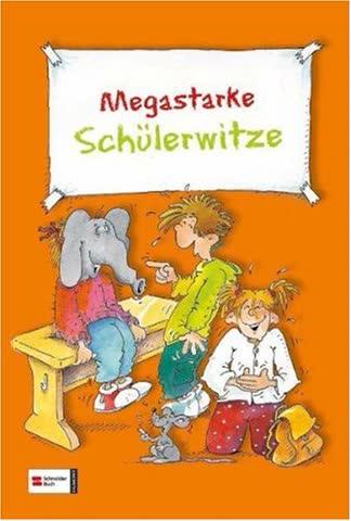 Megastarke Schülerwitze