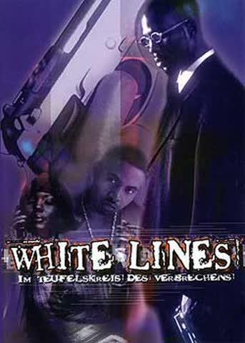 White Lines - Im Teufelskreis des Verbrechens