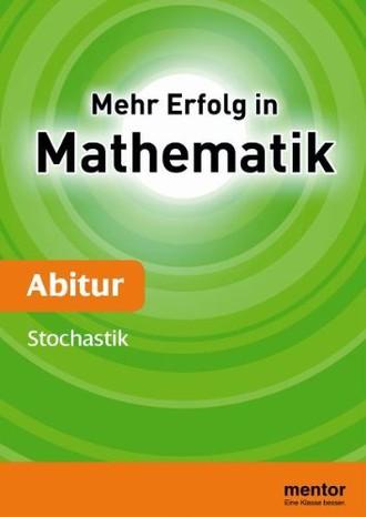 Mehr Erfolg in Mathematik, Abitur: Stochastik