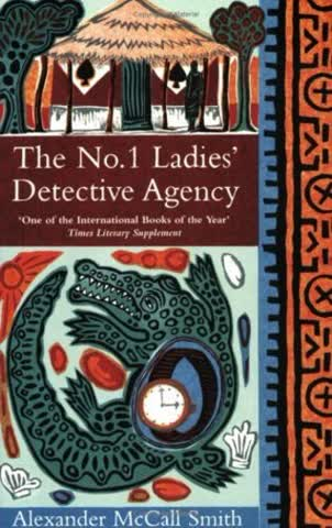 The No. 1 Ladies' Detective Agency. (Abacus)