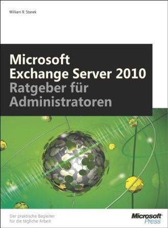 Microsoft Exchange Server 2010 - Taschenratgeber für Administratoren