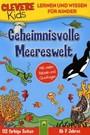 Geheimnisvolle Meereswelt. Clevere Kids