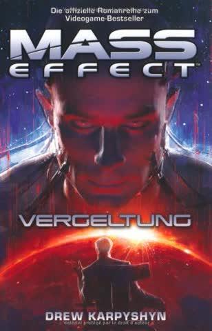 Mass Effect, Bd. 3: Vergeltung