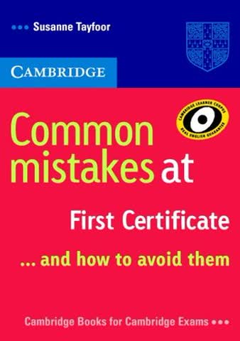 Common Mistakes at First Certificate: And How to Avoid Them (Cambridge Books for Cambridge Exams)