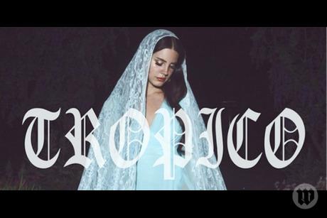 Lana Del Rey Tropico Wallpaper Tropico Lana Del Rey by