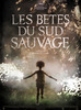 Small les betes du sud sauvage
