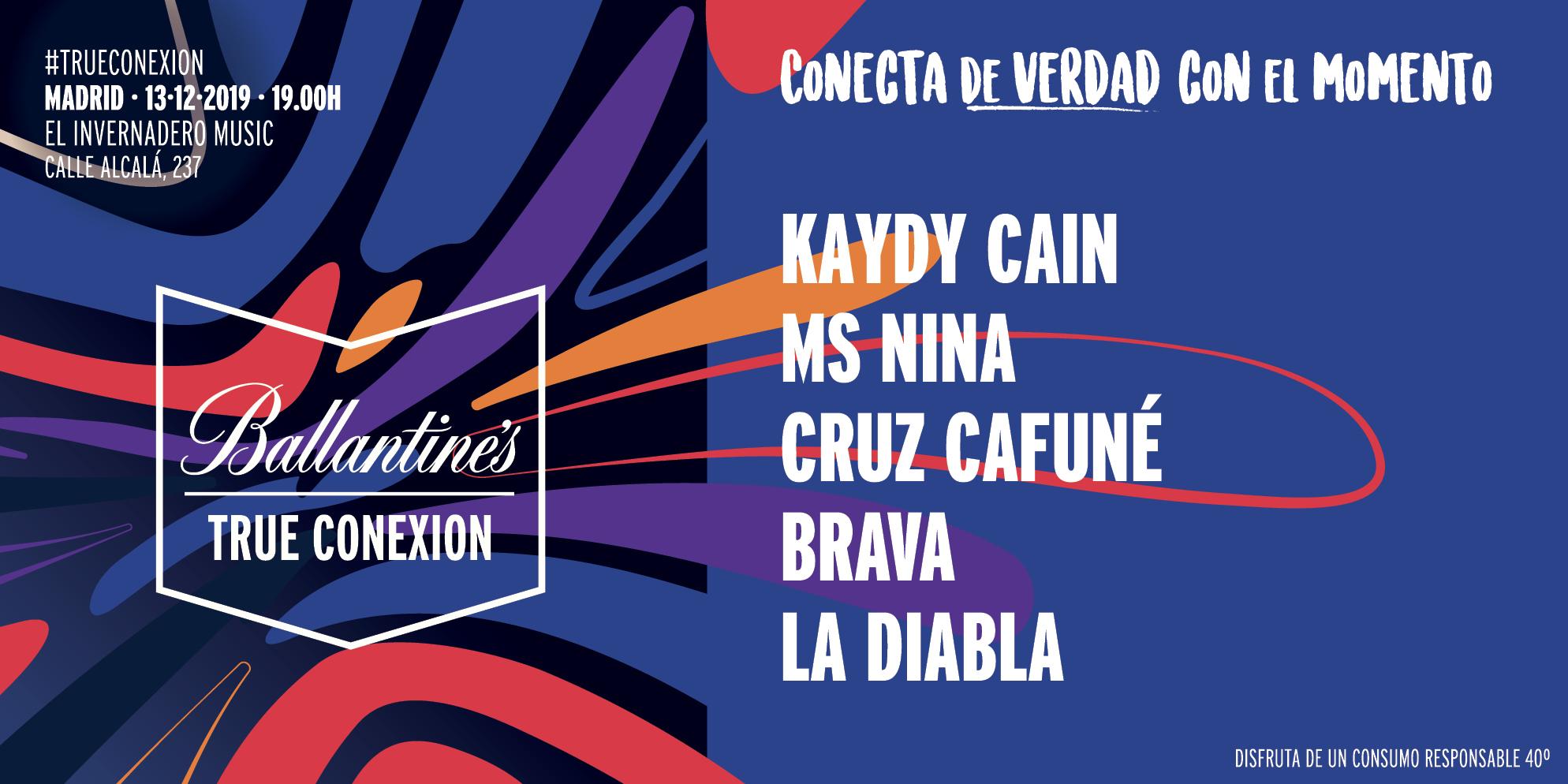 Ballantines True Conexion Madrid Invernadero Ballantines Kaydy Cain Ms Nina Cruz Cafuné Brava La Diabla