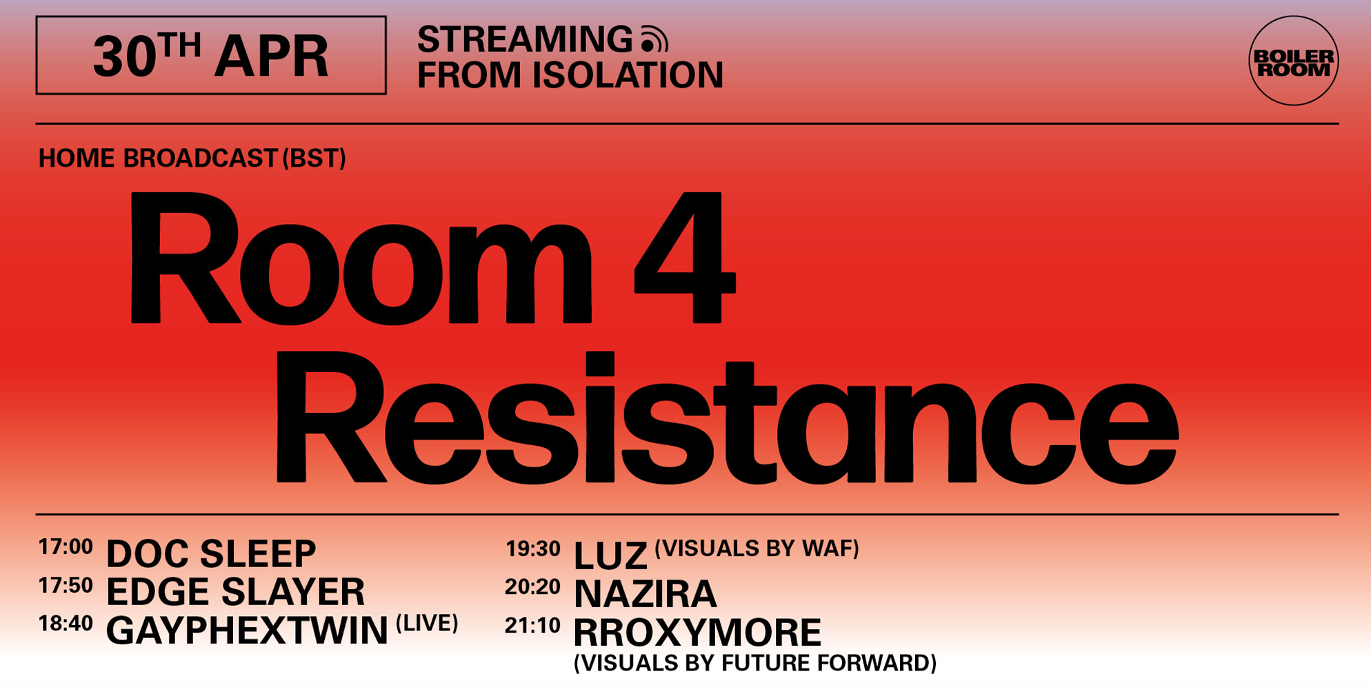 BOILER ROOM X BALLANTINE'S | Streaming from Isolation | Room 4 Resistance