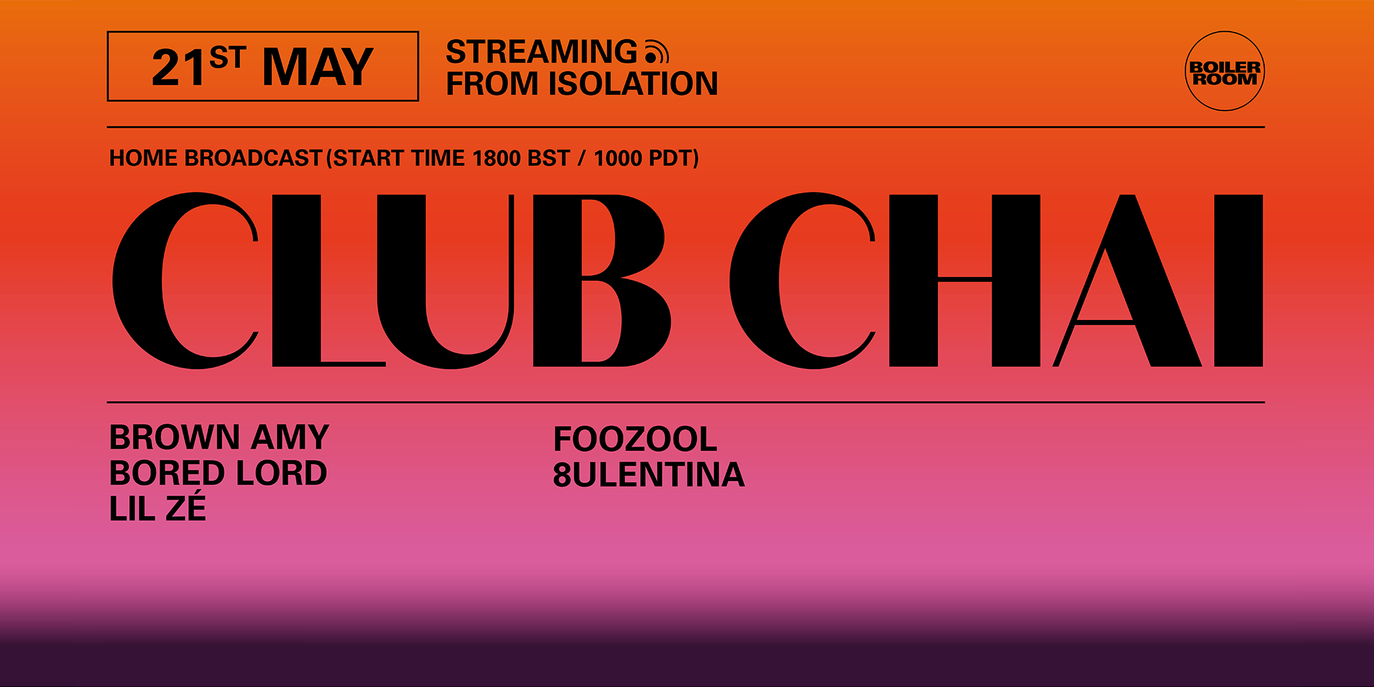 BOILER ROOM X BALLANTINE'S | Streaming from Isolation | Club Chai