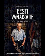 Eesti vanaisade lood ja salatarkused