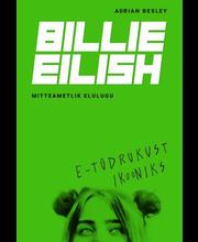 Billie Eilish. E-tüdrukust ikooniks