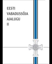 Eesti Vabadussõja ajalugu II. Kaitsesõda piiride taga ja lõpuvõitlused