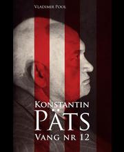 Konstantin Päts. Vang nr 12