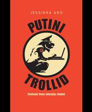 Putini trollid. Tõsilood Vene infosõja rindelt