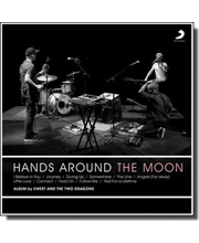 CD Ewert and the Two Dragons. Hands Around the Moon