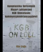Kangelasliku seltsimees majori juhtumised KGB teennistuseskom...