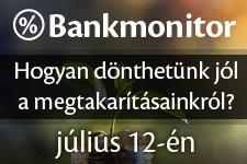 Bankmonitor rendezvény július 12-én!