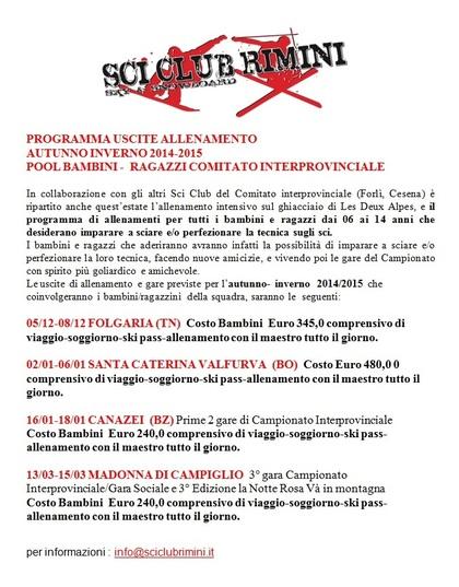 PROGRAMMA USCITE ALLENAMENTO AUTUNNO INVERNO 2014-2015 Bambini e Ragazzi