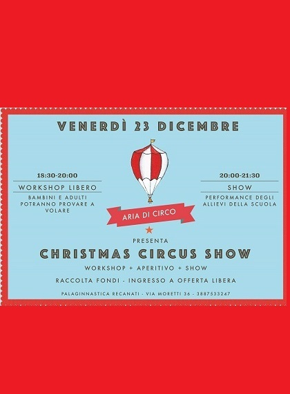 Christmas Show Aria di Circo