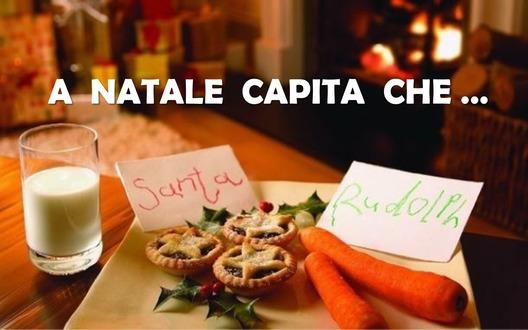 A NATALE CAPITA CHE...