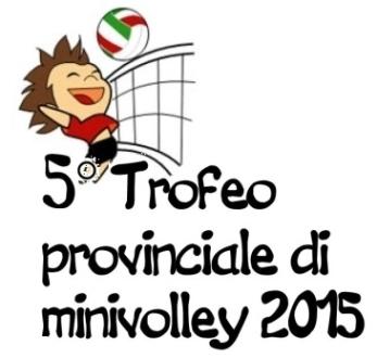 5° Trofeo provinciale di minivolley