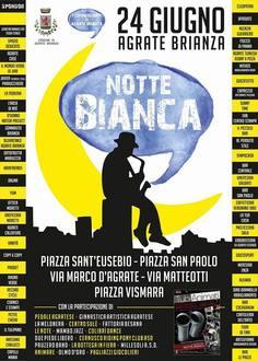 Notte bianca Agrate Brianza: ci siamo anche noi!