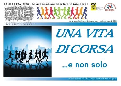 """ZONE DI TRANSITO ...  """"UNA VITA DI CORSA E NON SOLO!"""