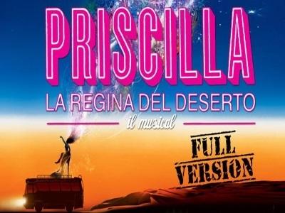 Priscilla La Regina del Deserto - IL MUSICAL