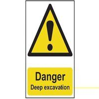 Danger Deep Excavation - PVC 400 x 600mm