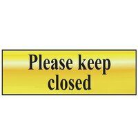 Please Keep Closed - Polished Brass Effect 200 x 5...