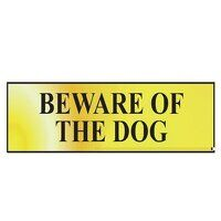 Beware Of The Dog - Polished Brass Effect 200 x 50...