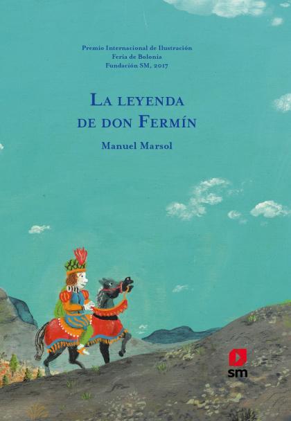 La leyenda de don Fermín , Ediciones SM, 2018