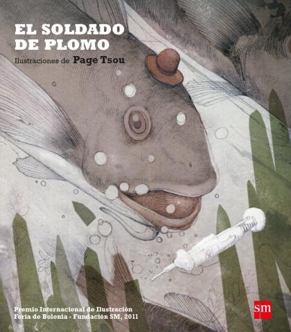 El soldadode plomo , Ediciones SM, Madrid, 2012