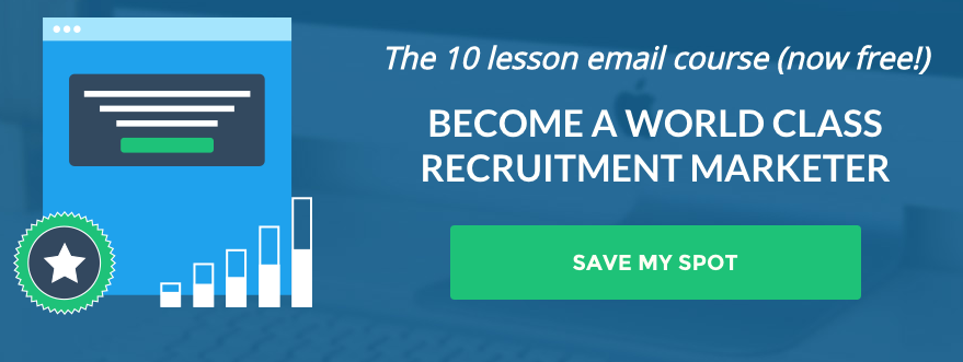 Become a world class recruitment marketer email course