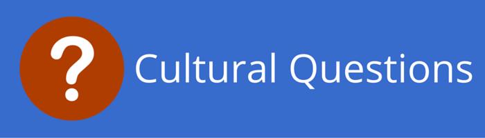 Cultural Questions