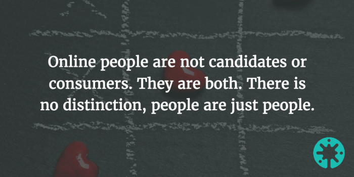 candidates are like customers