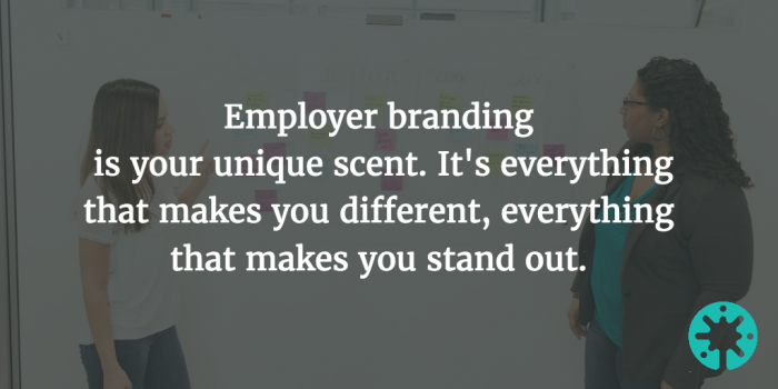 Employer brand makes you stand out