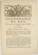 ORDONNANCE DU ROY, pour augmenter d'un bataillon le régiment d'Infanterie de Bretagne. Du 25 août 1745. 3 pages (1)