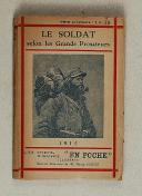 Photo 1 : Le soldat selon les grands prosateurs