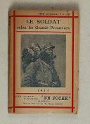 Le soldat selon les grands prosateurs (1)