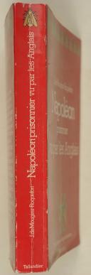 """MAUGINS-ROQUEFORT (Joseph de) – """" Napoléon. prisonnier vu par les anglais """" - (2)"""