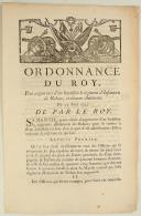ORDONNANCE DU ROY, pour augmenter d'un bataillon le régiment d'Infanterie de Rohan, ci-devant Aubeterre. Du 25 août 1745. 3 pages (1)