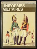 UNIFORMES MILITAIRES, PAR J.B.R. NICHOLSON.