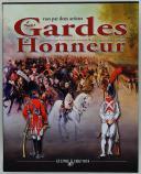 LES GARDES D'HONNEUR VUES PAR DEUX ARTISTES (1)