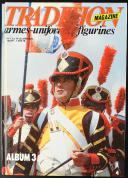 Photo 1 : TRADITION MAGAZINE - ALBUM  N°3 - FÉVIRIER 1988 À AOUT 1988